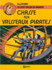 Luc Bradefer - Brick Bradford -2- Chasse aux vaisseaux pirates