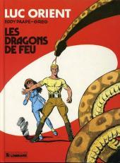 Luc Orient -1b85- Les dragons de feu