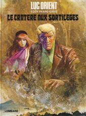 Luc Orient -7a78- Le cratère aux sortilèges