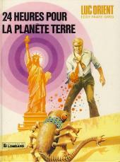 Luc Orient -9b- 24 heures pour la planète terre