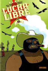 Lucha Libre -6- Traité de savoir-vivre