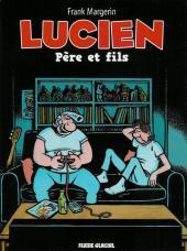 Lucien (et cie) -10- Père et fils