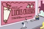 Lucius Crassius -a- Lucius Crassius + En avant-programme : le Savant qui fabriquait des voitures transparentes