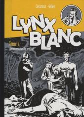 Lynx blanc (Gillon) -2a- Aventures dans la brousse