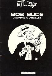 Bob Slide - L'homme à l'œillet - Bob Slide - L'Homme à l'œillet