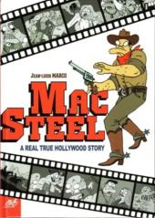 Mac Steel - Mac Steel - A Real True Hollywood Story