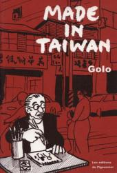 Made in Taïwan (Golo) -1- Made in Taïwan
