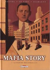Mafia story -2- La Folie du Hollandais {2/2}