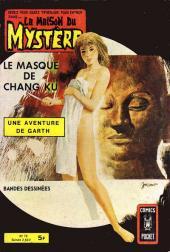 La maison du Mystère (Arédit) -10- Garth - Le Masque de Chang Ku