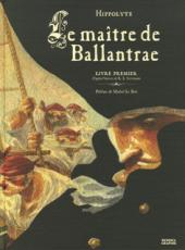 Le maître de Ballantrae -1- Livre Premier
