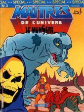 Maîtres de l'Univers (Spécial) -3- Le monstre