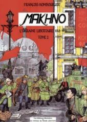 Makhno -2- L'Ukraine libertaire 1918-1921