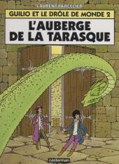 Guilio et le drôle de monde -2- L'auberge de la Tarasque