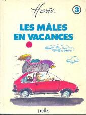 Les mâles -3- Les mâles en vacances