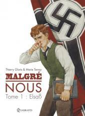Malgré nous -1- Elsaß