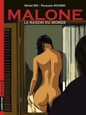 Malone -2- La raison du monde