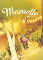 Mamette -2- L'âge d'or