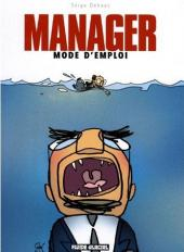 Manager mode d'emploi - Tome 1