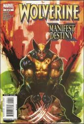 Wolverine: Manifest Destiny (2008) -4- The way of the black dragon