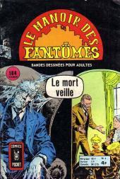 Le manoir des fantômes (1re série - Arédit - Comics Pocket)  -4- Le mort veille