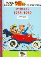 Marc Lebut et son voisin -Int02- Intégrale 2 : 1968-1969