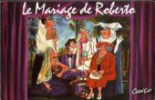 Le mariage de Roberto - Le Mariage de Roberto