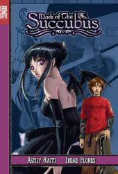 Mark of the succubus -1- Tome 1