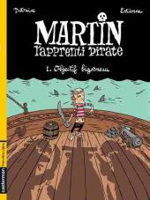 Martin, l'apprenti pirate -1- Objectif Bigorneau