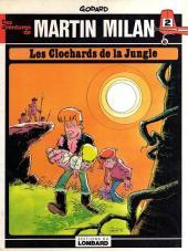Martin Milan (2e Série) -2'- Les clochards de la jungle