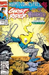 Marvel Comics Presents Vol.1 (Marvel Comics - 1988) -111- Wolverine & typhoid mary, ghost rider & werewolf by night, young gods, thanos
