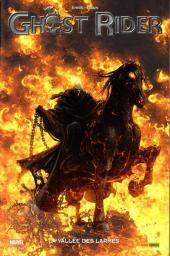 Ghost Rider (100% Marvel) -5- La vallée des larmes