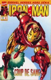 Marvel Heroes Hors Série (Marvel France - 2001) -4- Iron Man: Coup de sang