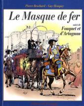 Le masque de fer (Brochard/Hempay) - Le Masque de fer suivi de Fouquet et d'Artagnan