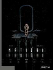 Matière fantôme -1- Alpha