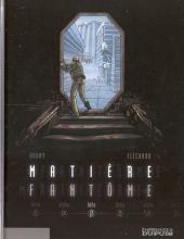 Matière fantôme -2- Bêta