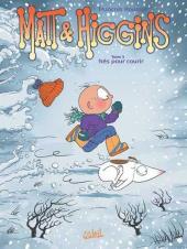 Matt et Higgins -3- Nés pour courir