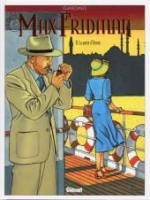 Max Fridman (Les aventures de) -2b- La porte d'Orient