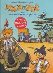 Max et Zoé -3- Des animaux bizarres