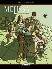 Melissa -2- Le fil du hasard