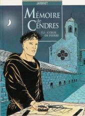 Mémoire de Cendres -2- Cœur de Pierre