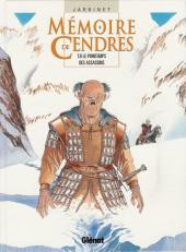 Mémoire de Cendres -8- Le printemps des assassins