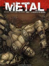Metal (Guice) -1- La bataille de Méridia