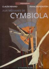 Métamorphoses (Schuiten/Renard) -1c2002- Aux médianes de Cymbiola