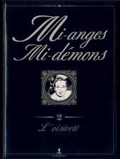 Mi-anges mi-démons -2- L'oisiveté