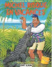 Michel Risque (Les aventures de) -2- Michel Risque en vacances