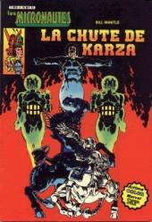 Les micronautes (Arédit) -4- La chute de Karza