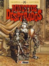 Minettos Desperados - Tome 1
