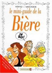 Le mini-guide -14- Le mini-guide de la Bière