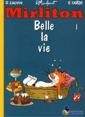 Mirliton -1- Belle la vie