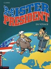 Mister President -2- En voyage